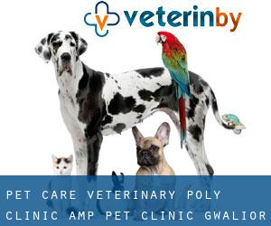Pet Care Veterinary Poly Clinic & Pet Clinic (Gwalior)