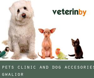 Pets Clinic and Dog Accesories (Gwalior)