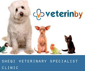 Sheqi Veterinary Specialist Clinic